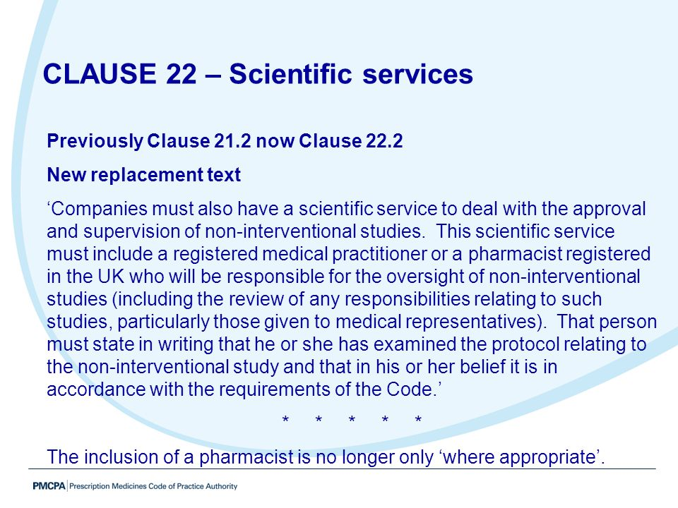 Previously Clause 21.2 now Clause 22.2 New replacement text 'Companies must also have a scientific service to deal with the approval and supervision o