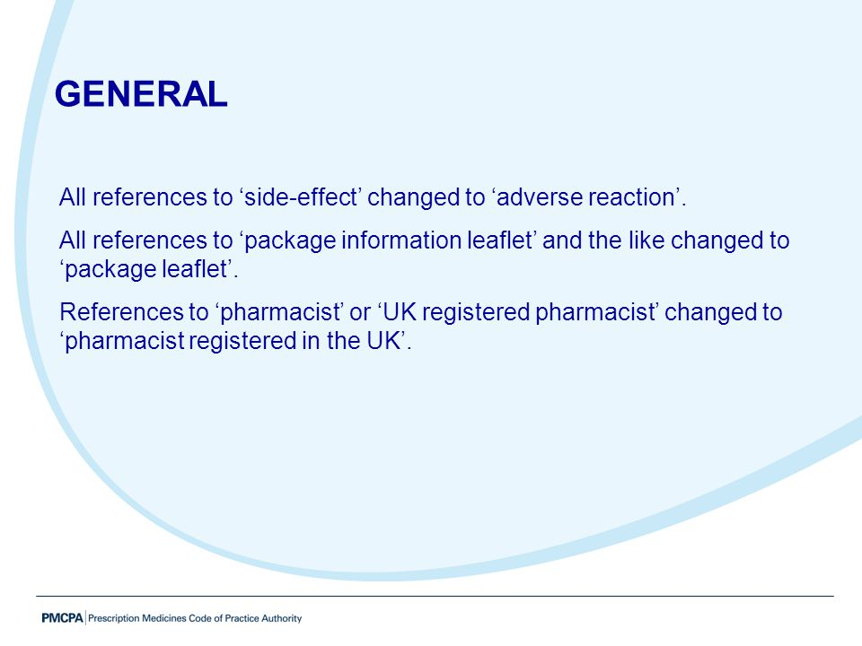 All references to 'side-effect' changed to 'adverse reaction'. All references to 'package information leaflet' and the like changed to 'package leafle