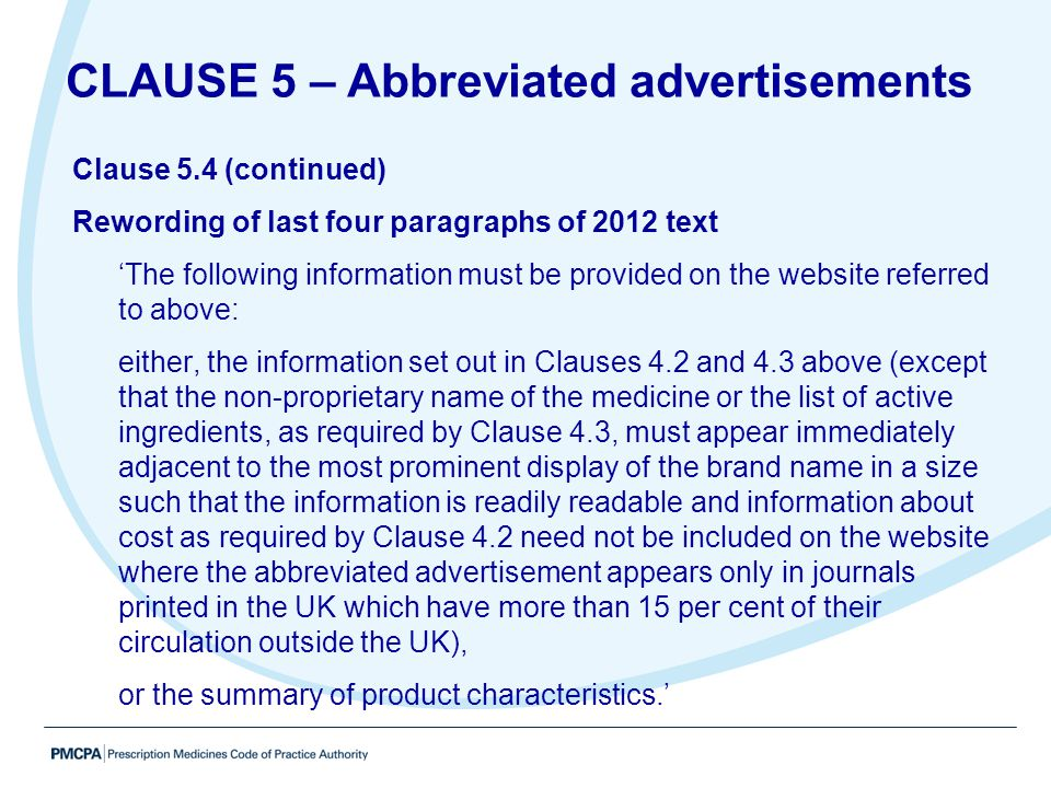 Clause 5.4 (continued) Rewording of last four paragraphs of 2012 text 'The following information must be provided on the website referred to above: ei