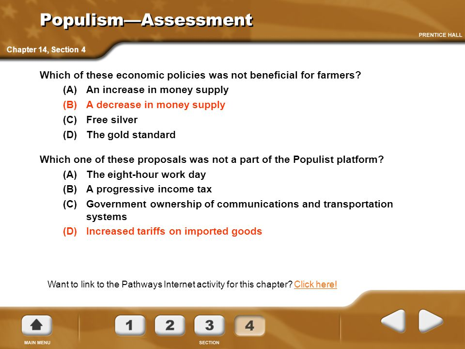 Populism—Assessment Which of these economic policies was not beneficial for farmers? (A)An increase in money supply (B)A decrease in money supply (C)F