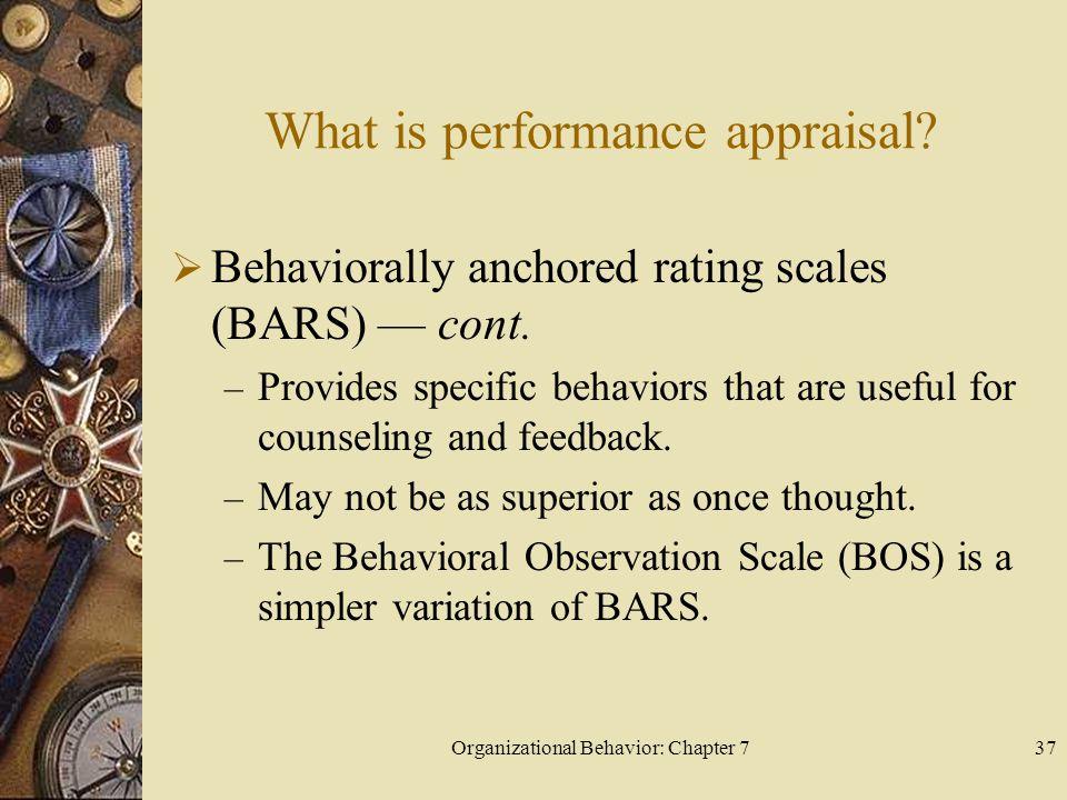 Organizational Behavior: Chapter 737 What is performance appraisal.