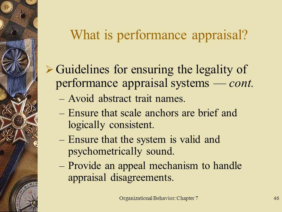 Organizational Behavior: Chapter 746 What is performance appraisal.