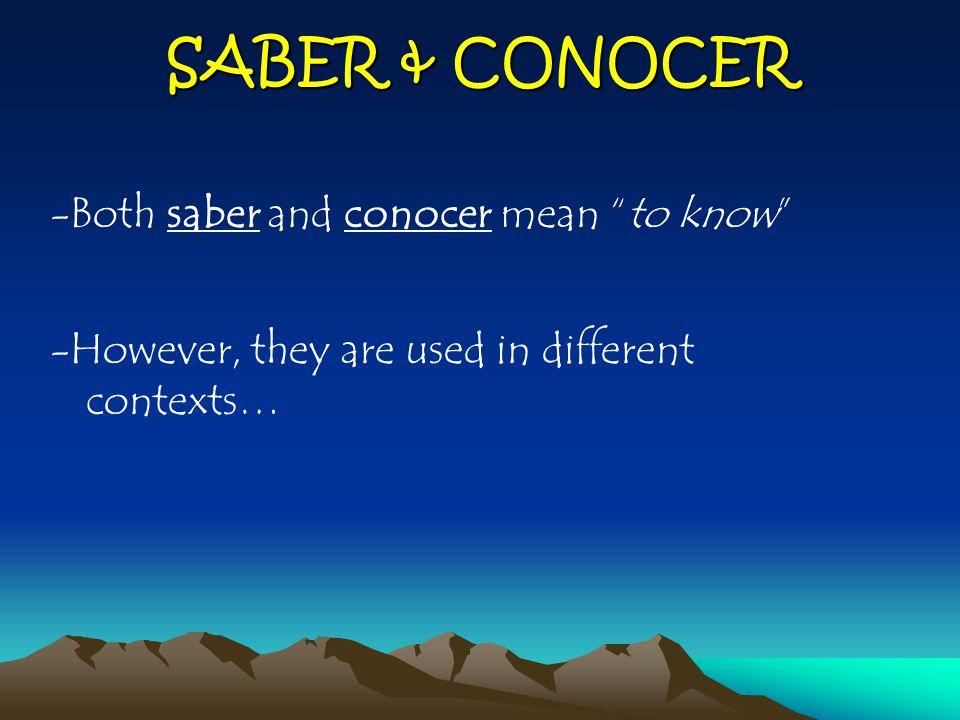 ¿Qué es la diferencia.SABERCONOCER 1.To know a fact or information 2.