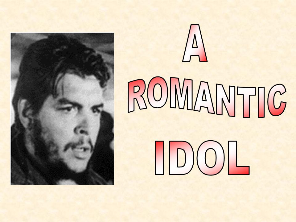 Ever since the 1960s Che Guevara has been the romantic idol has been the romantic idol of many young people around the world because: a)he was a great singerhe was a great singer b)he was a famous basketball playerhe was a famous basketball player c)he was a world-wide famous doctorhe was a world-wide famous doctor d)he was a great revolutionisthe was a great revolutionist