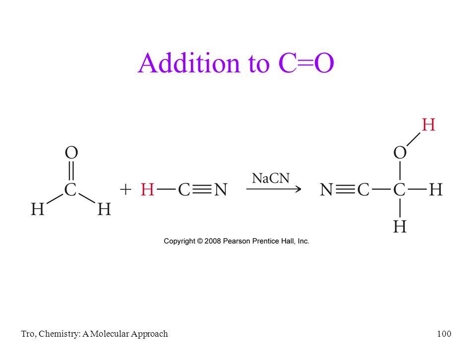 Tro, Chemistry: A Molecular Approach100 Addition to C=O