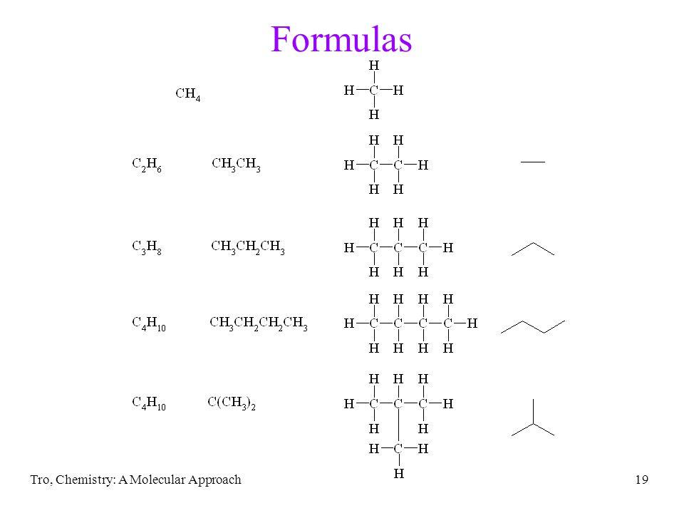 Tro, Chemistry: A Molecular Approach19 Formulas