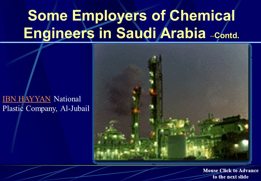 – Contd. Some Employers of Chemical Engineers in Saudi Arabia – Contd.
