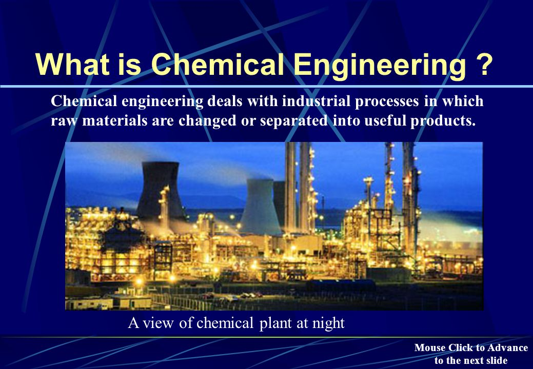 Chemical Engineering Opportunities Refineries Petrochemicals, Polymers & Specialty Chemicals Water Resources Dev.