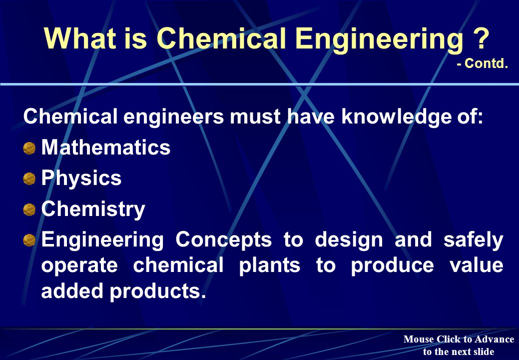 What is Chemical Engineering .