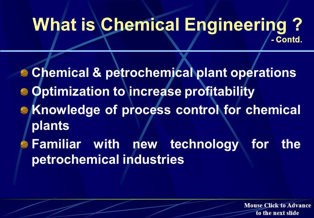 What is Chemical Engineering . - Contd.