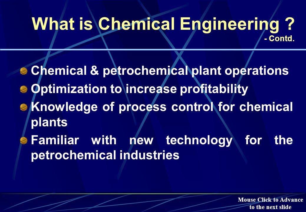 Some Employers of Chemical Engineers in Saudi Arabia Saudi Aramco Ras-Tanura Refinery Saudi Aramco Ras-Tanura Refinery Mouse Click to Advance to the next slide