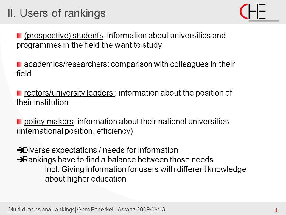 Step 1: Selecting a field Multi-dimensional rankings| Gero Federkeil | Astana 2009/06/13 15 33 fields, covering 80 % of German students 33 fields, covering 80 % of German students