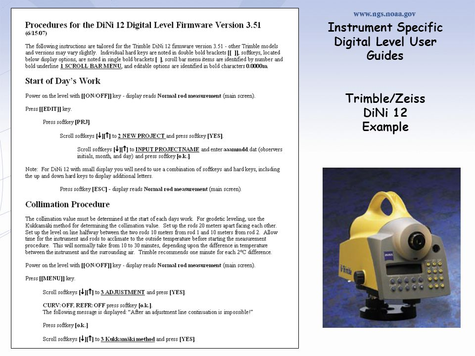 Instrument Specific Digital Level User Guides Trimble/Zeiss DiNi 12 Example