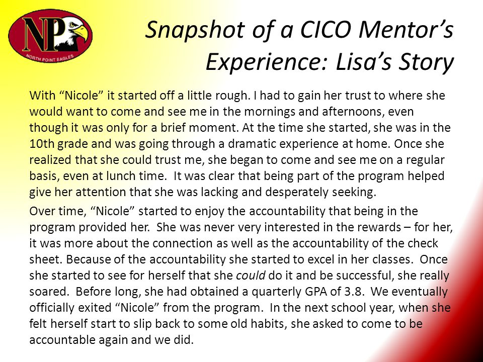 """Snapshot of a CICO Mentor's Experience: Lisa's Story With """"Nicole"""" it started off a little rough. I had to gain her trust to where she would want to c"""