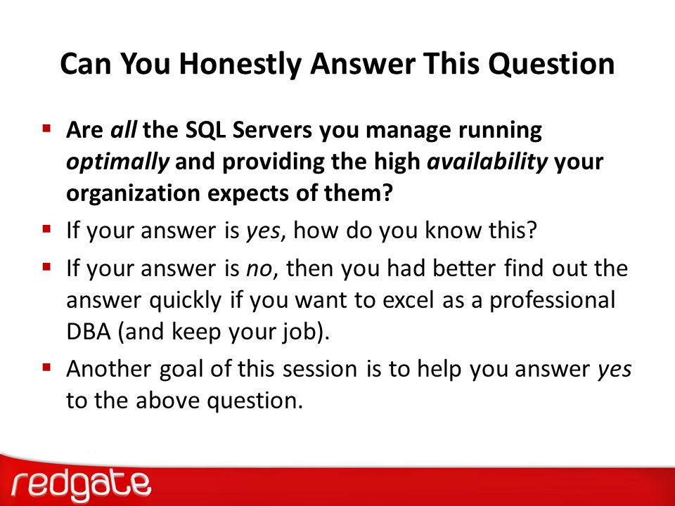 What We Are Going to Learn Today  What is a SQL Server Health Check  Why Perform a SQL Server Health Check  When Should You Perform a SQL Server Health Check  What Tools Should You Use to Perform a SQL Server Health Check  Introduction to the SQL Health Check Spreadsheet  Recap