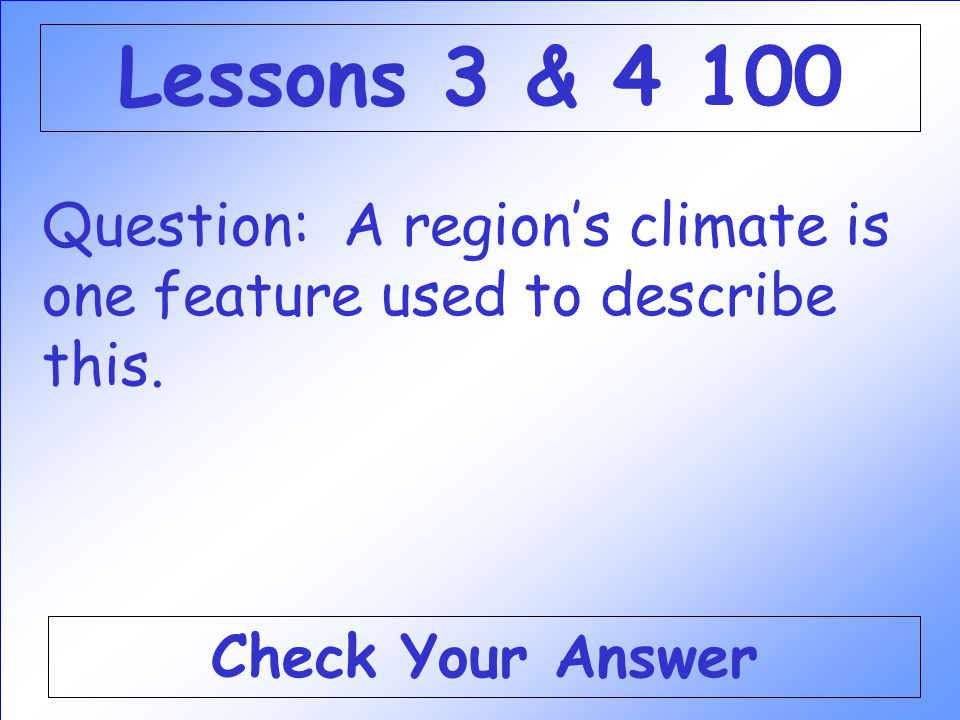 Answer: WHAT IS NEVADA Back to the Game Board Lessons 1 & 2 500