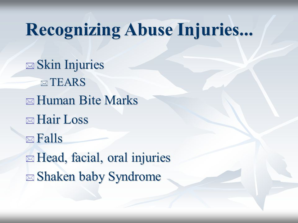 Identifying Physical Abuse... By the Family Doctor * Normal childhood development * Conditions that may be confused with abuse * Unintentional vs inte
