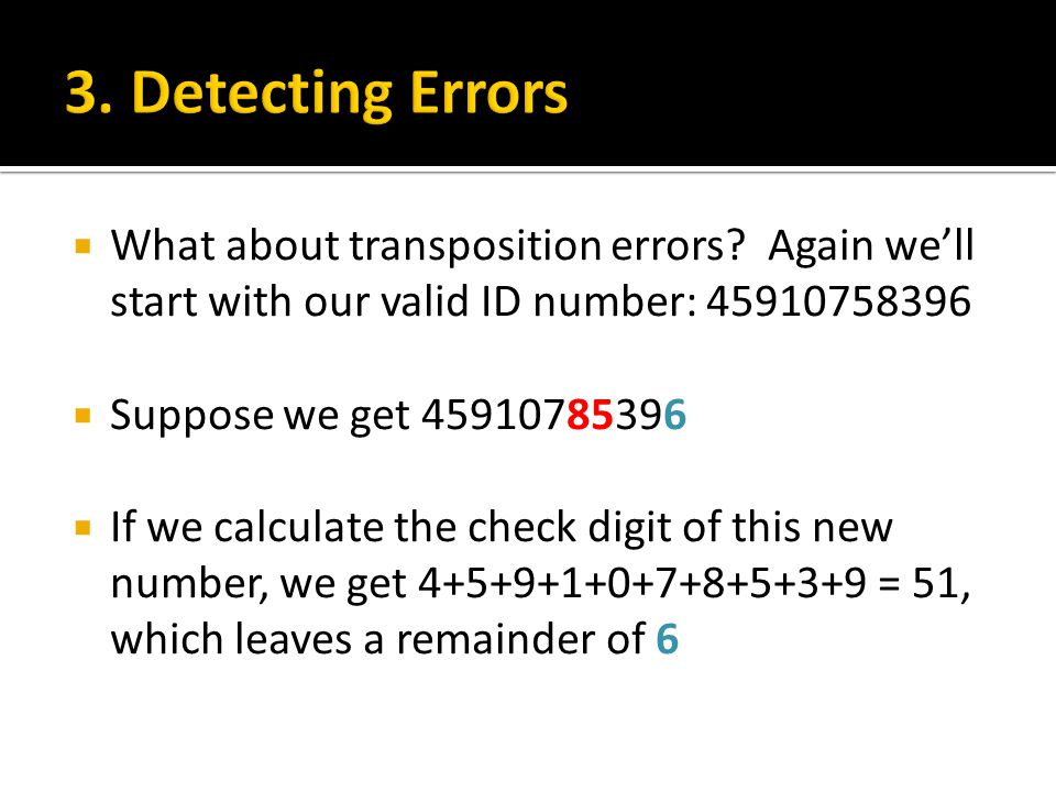  What about transposition errors.