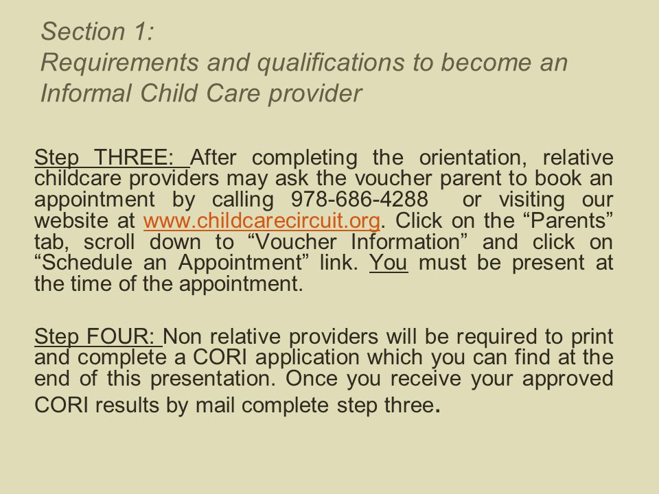 Step THREE: After completing the orientation, relative childcare providers may ask the voucher parent to book an appointment by calling 978-686-4288 o