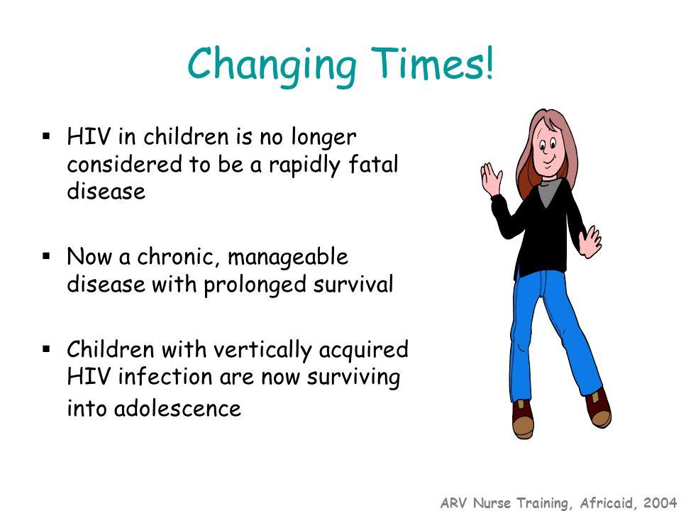 ARV Nurse Training, Africaid, 2004 What's changed?.....