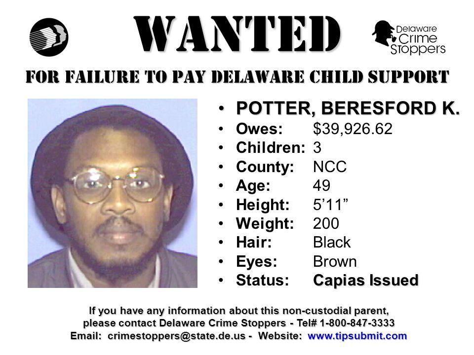 WANTED FOR FAILURE TO PAY DELAWARE CHILD SUPPORT MAPP, GORDON E.MAPP, GORDON E.