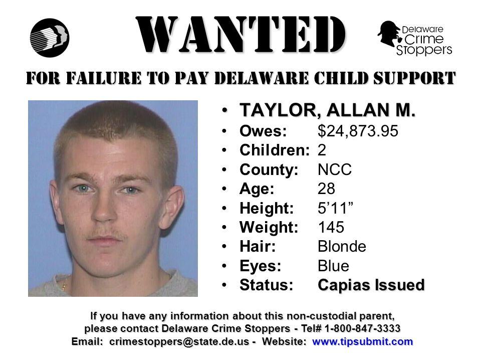 WANTED FOR FAILURE TO PAY DELAWARE CHILD SUPPORT BOLEN, PRESTON W.BOLEN, PRESTON W.
