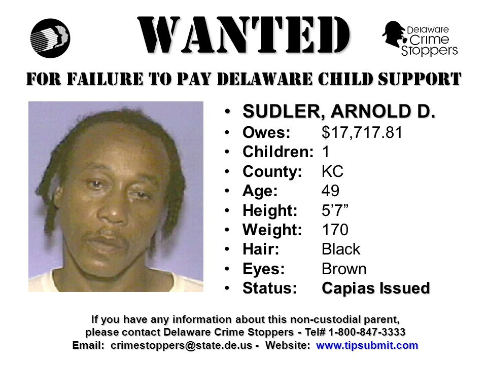 WANTED FOR FAILURE TO PAY DELAWARE CHILD SUPPORT BRADFORD, ENOS H.BRADFORD, ENOS H.