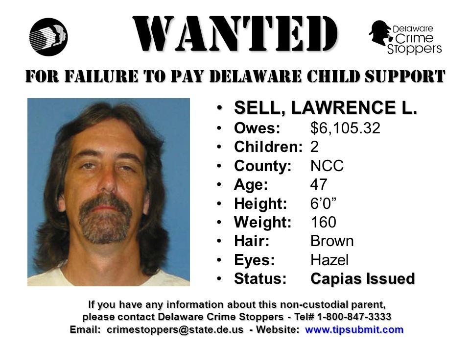 WANTED FOR FAILURE TO PAY DELAWARE CHILD SUPPORT BALLARD, JASON A.BALLARD, JASON A.