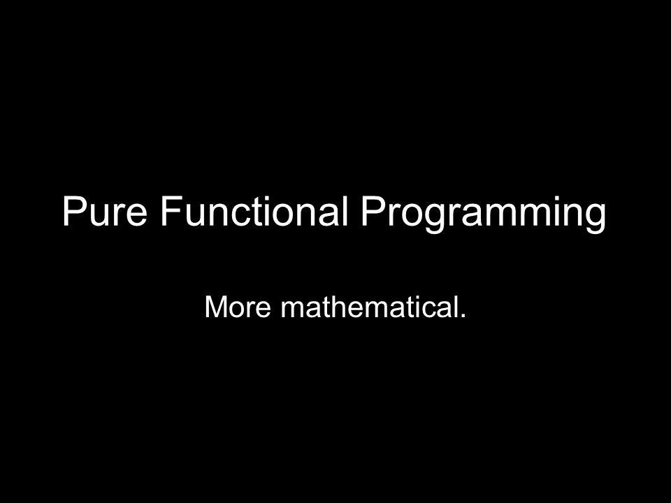 bind( monad, func ) monad.bind( func ) The OO transform.