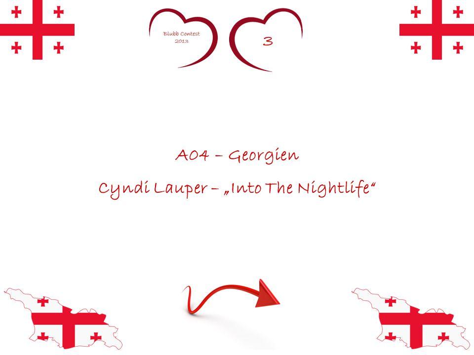 """3 A04 – Georgien Cyndi Lauper – """"Into The Nightlife"""""""