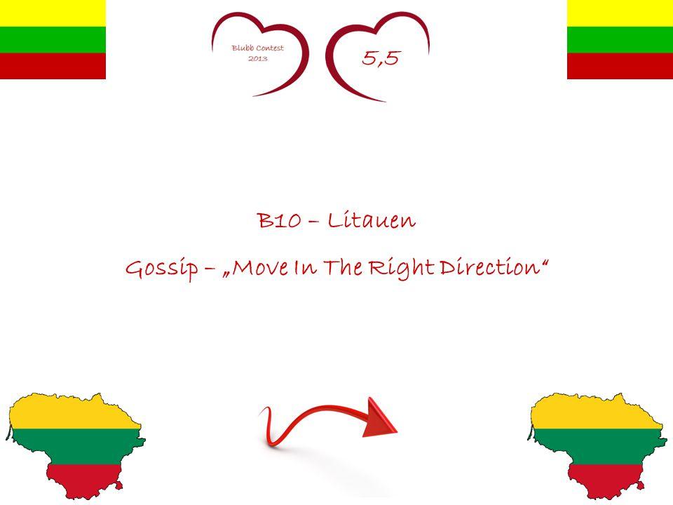"""5,5 B10 – Litauen Gossip – """"Move In The Right Direction"""""""