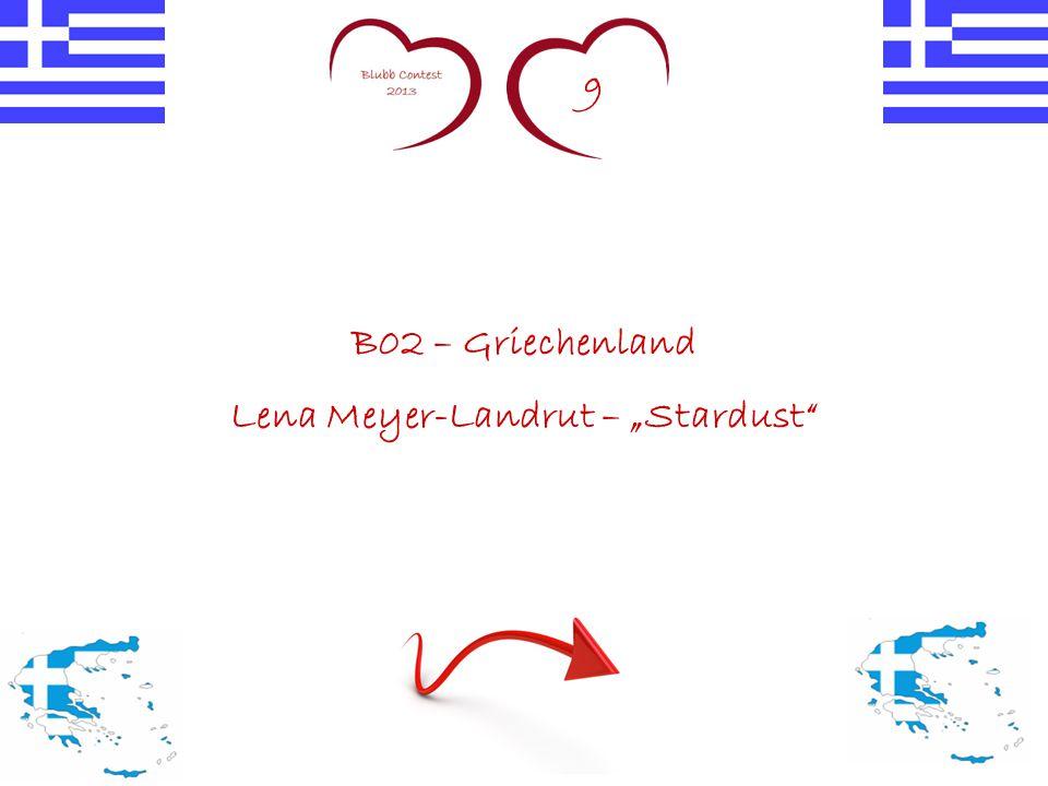 """9 B02 – Griechenland Lena Meyer-Landrut – """"Stardust"""""""