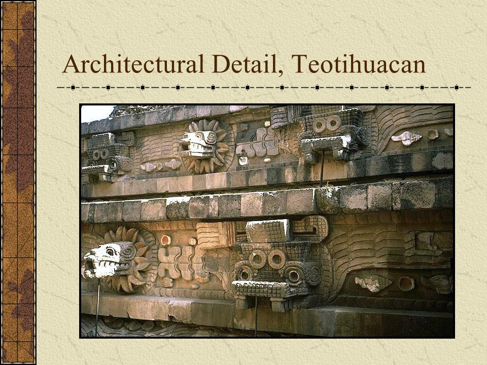 Architectural Detail, Teotihuacan