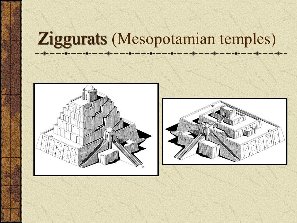 Ziggurats Ziggurats (Mesopotamian temples)