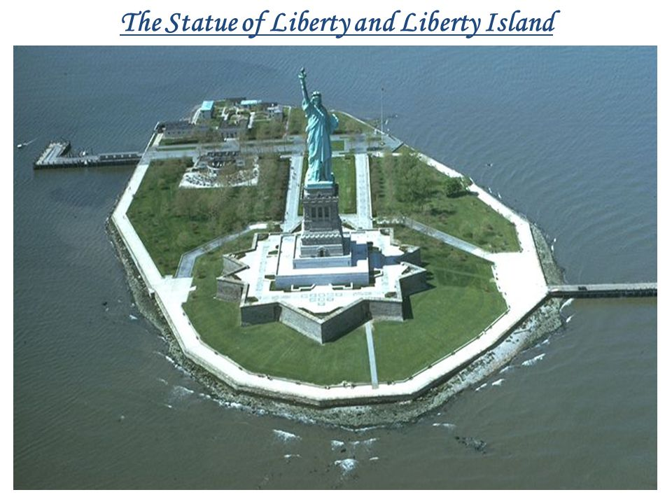 The Statue of Liberty and Liberty Island