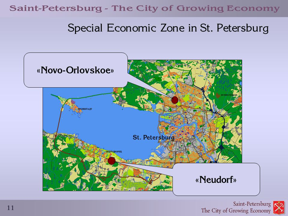 11 Special Economic Zone in St. Petersburg St. Petersburg «Novo-Orlovskoe» «Neudorf»