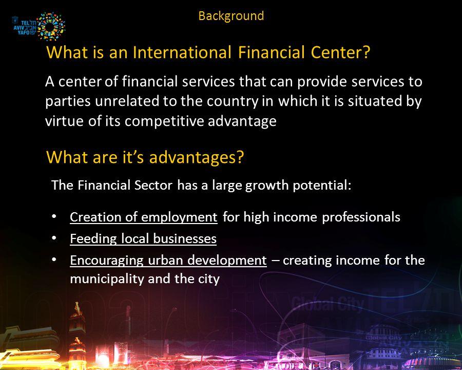 What is an International Financial Center.