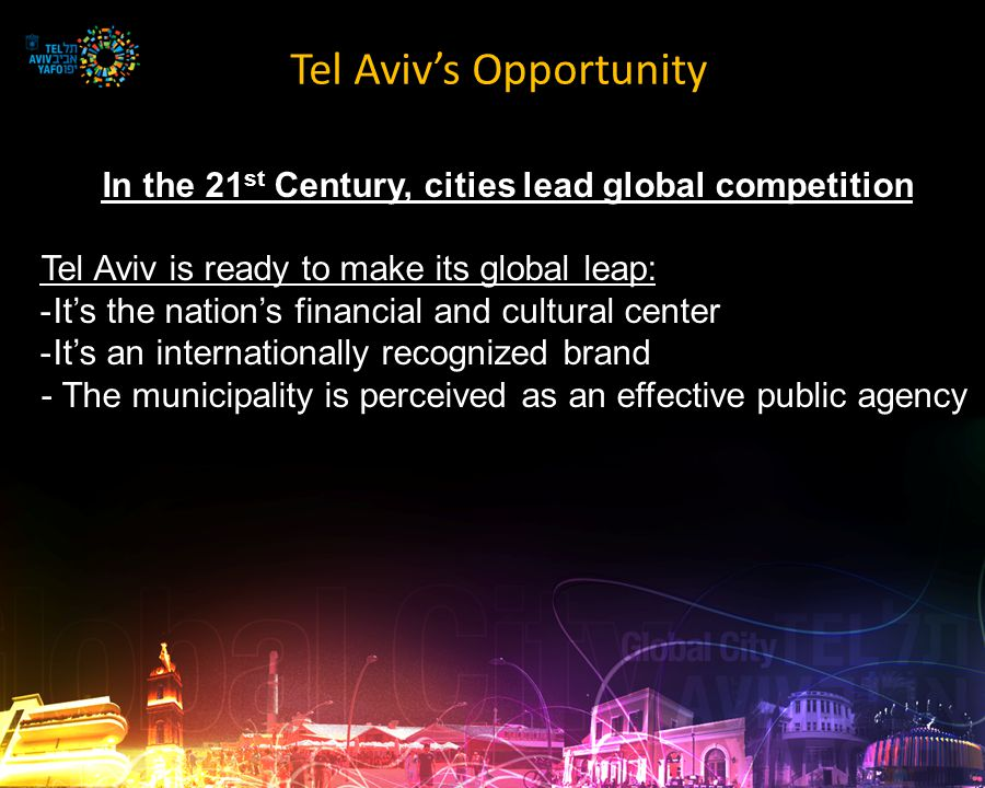 How to do it? To emerge as a global city, Tel Aviv must take a double leap: Cultural Financial