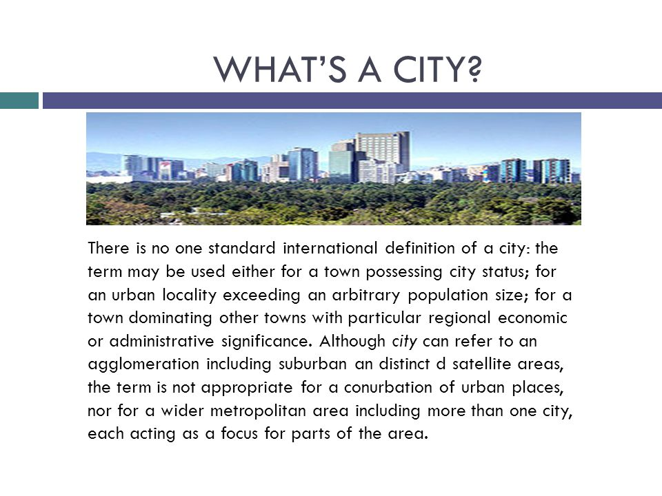 WHAT'S A CITY.