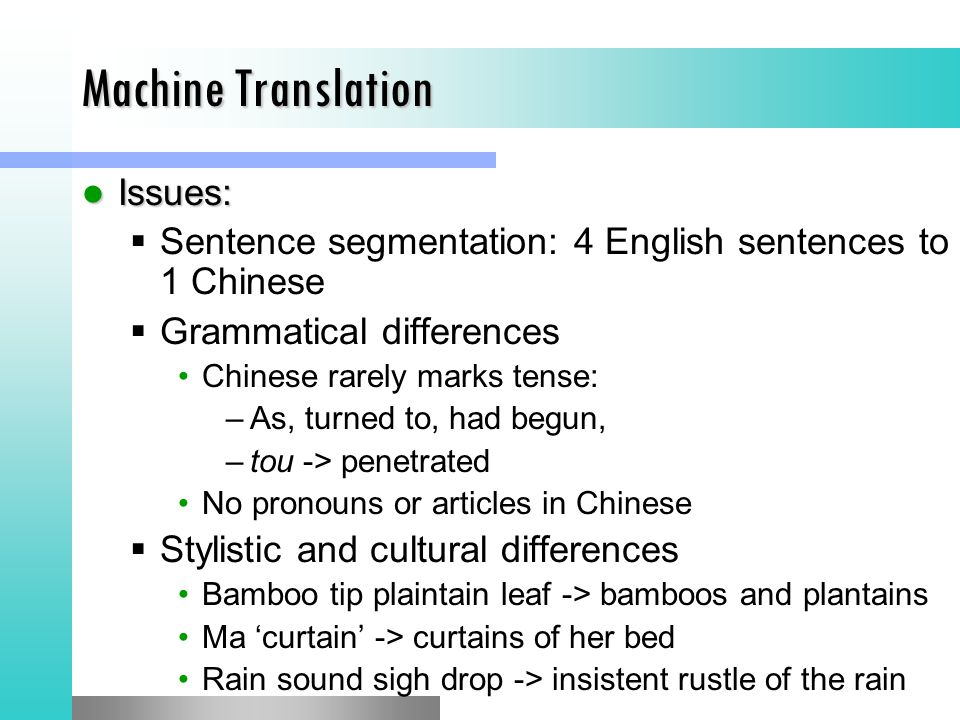 Interlingual MT: pros and cons (B.