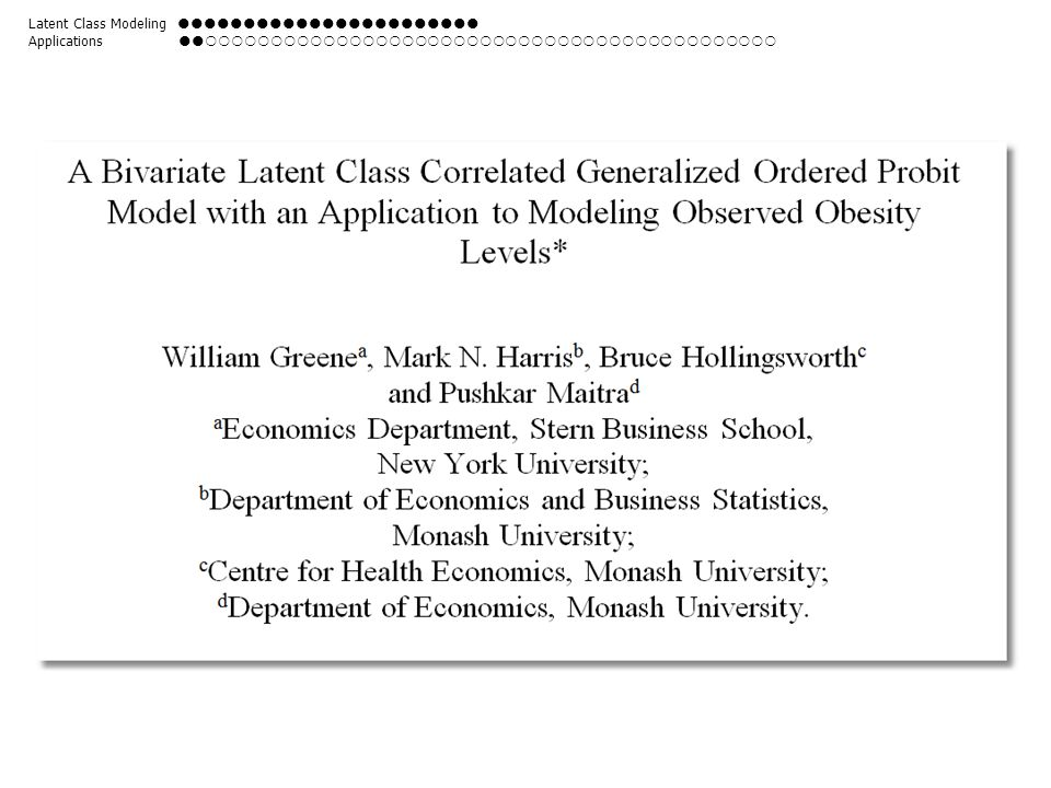 Latent Class Modeling  Applications 