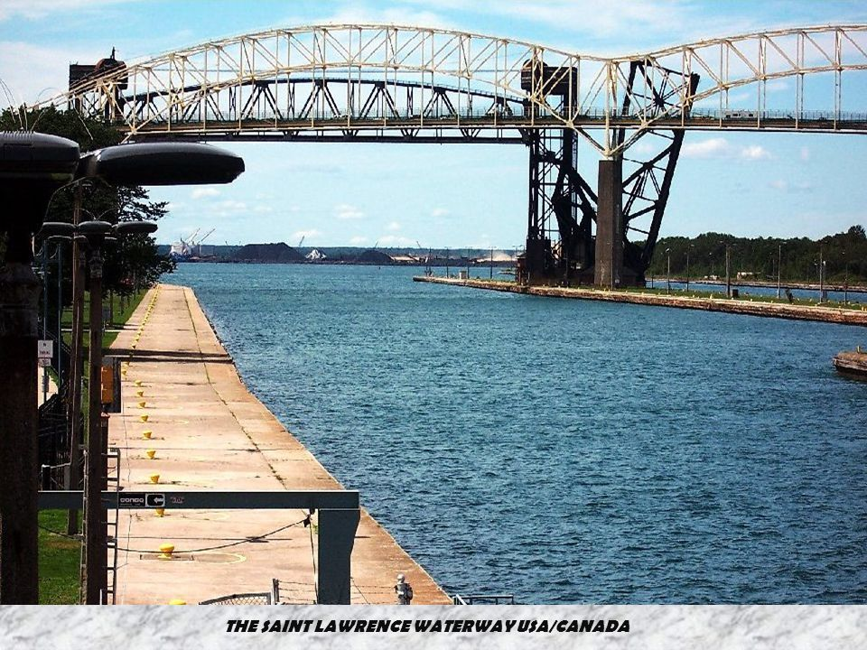THE SAINT LAWRENCE WATERWAY USA/CANADA