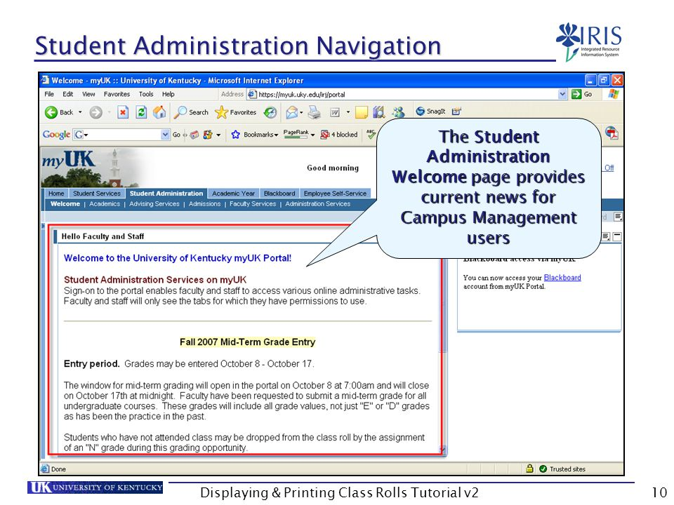Displaying & Printing Class Rolls Tutorial v210 Student Administration Navigation The Student Administration Welcome page provides current news for Campus Management users