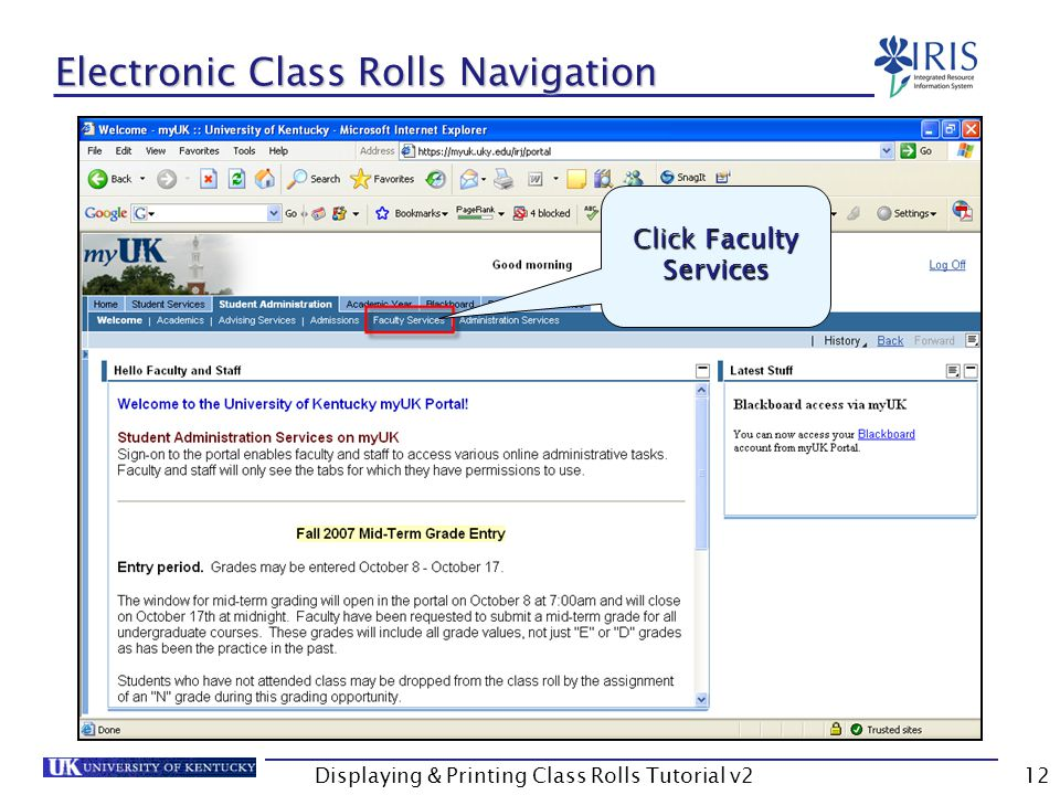 Displaying & Printing Class Rolls Tutorial v212 Electronic Class Rolls Navigation Click Faculty Services