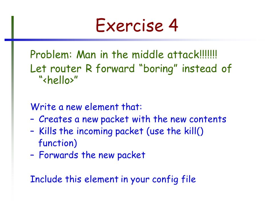 Exercise 4 Problem: Man in the middle attack!!!!!!.
