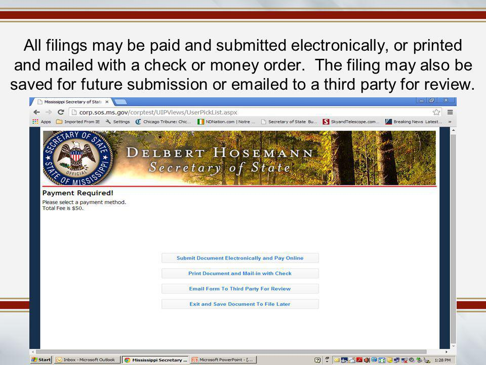 All filings may be paid and submitted electronically, or printed and mailed with a check or money order.