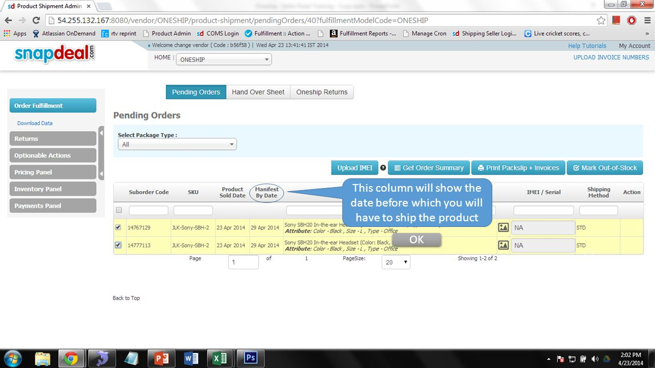 This column will show the date before which you will have to ship the product OK