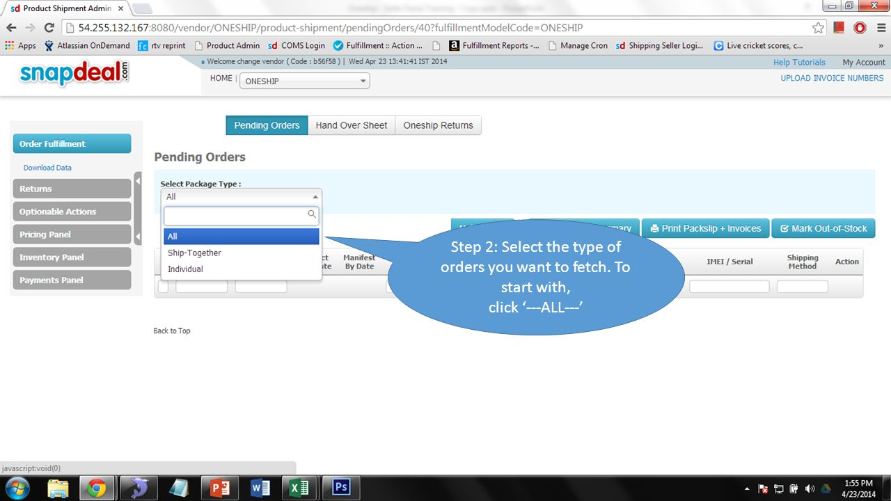 Step 2: Select the type of orders you want to fetch. To start with, click '---ALL---'