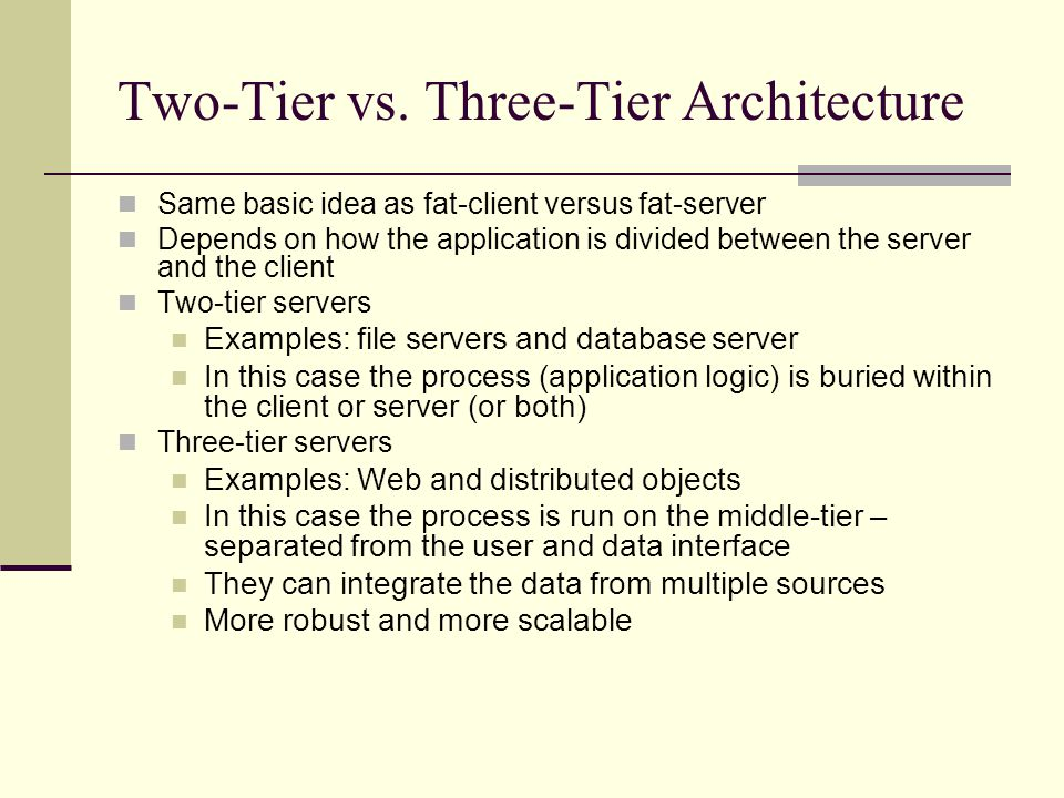 Two-Tier vs.