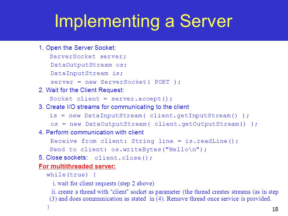 18 Implementing a Server 1.